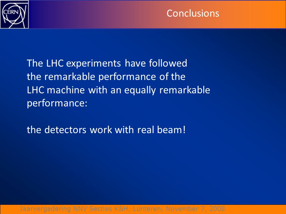 Conclusions The LHC experiments have followed. the remarkable performance of the. LHC machine with an equally remarkable.