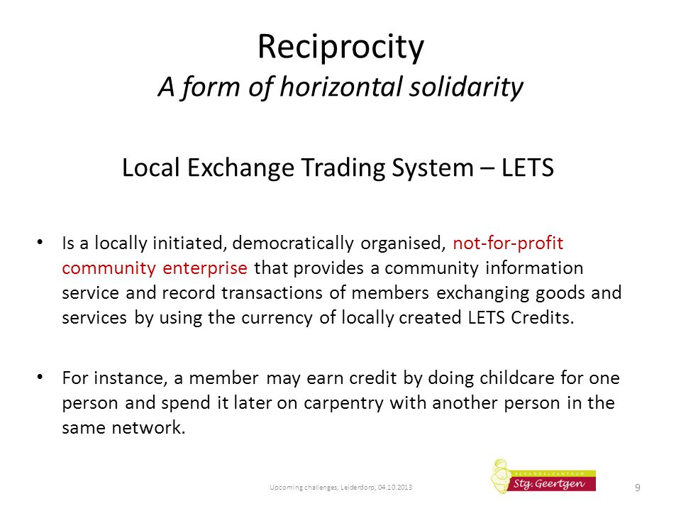 Reciprocity A form of horizontal solidarity
