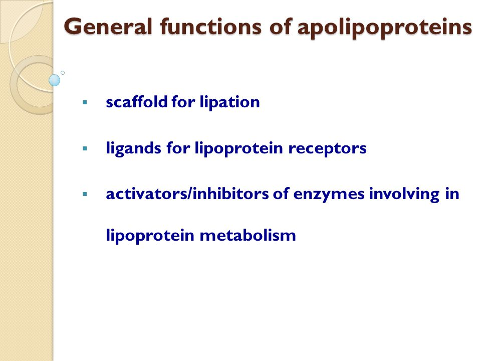 General functions of apolipoproteins