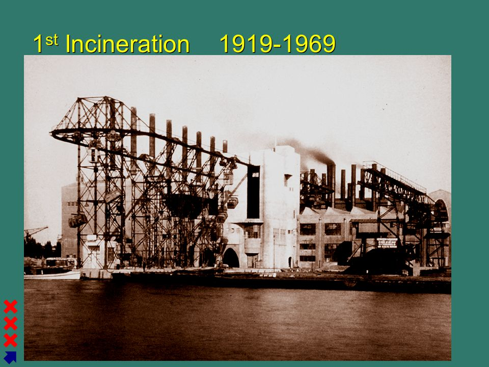1st Incineration