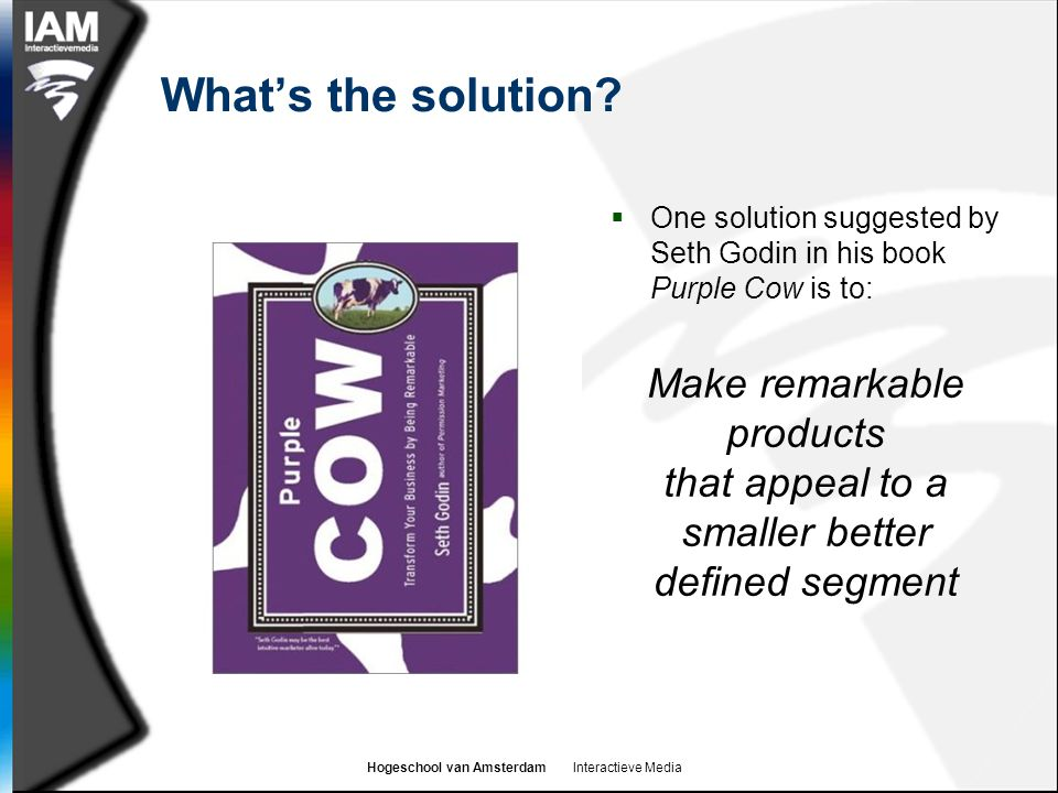 What's the solution Make remarkable products