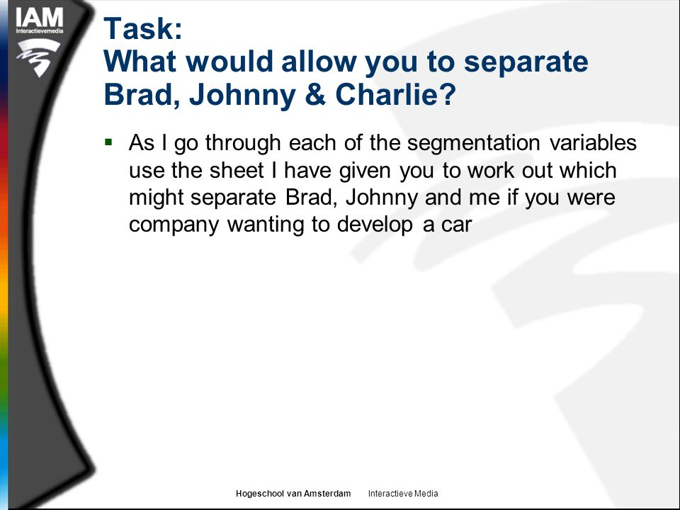 Task: What would allow you to separate Brad, Johnny & Charlie