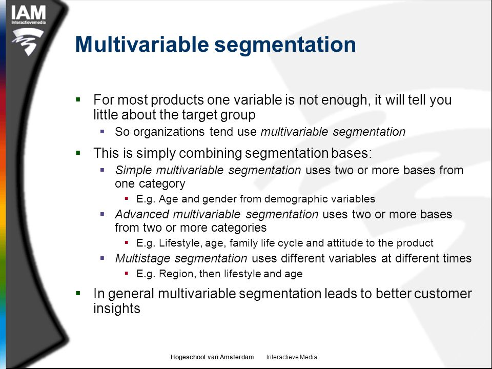 Multivariable segmentation