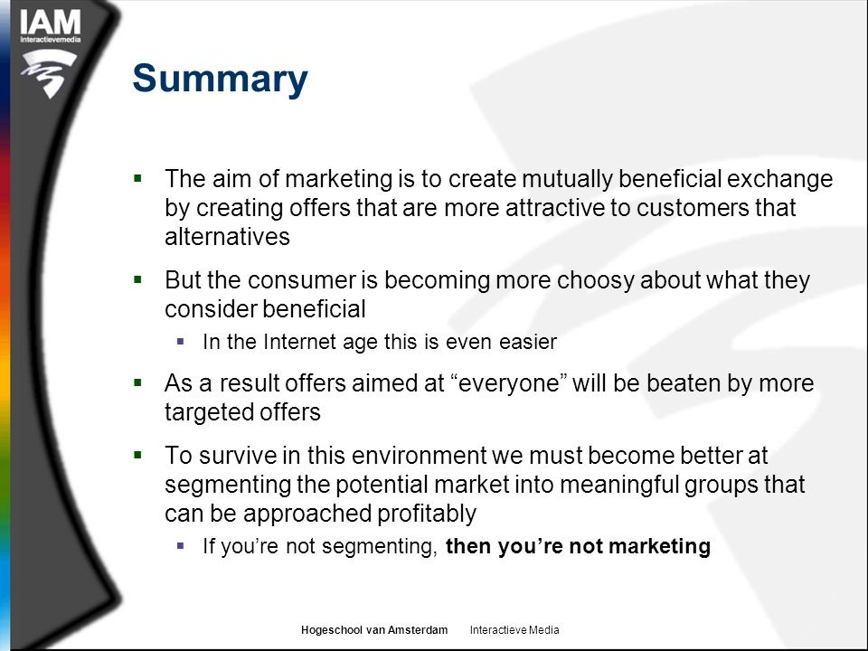 Summary The aim of marketing is to create mutually beneficial exchange by creating offers that are more attractive to customers that alternatives.