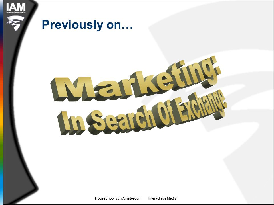 Previously on… Marketing: In Search Of Exchange
