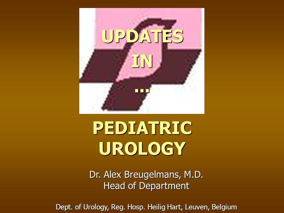 UPDATES IN ... PEDIATRIC UROLOGY