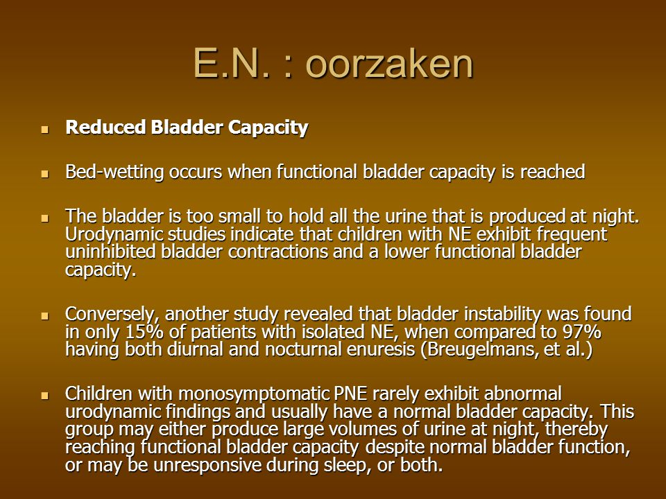 E.N. : oorzaken Reduced Bladder Capacity