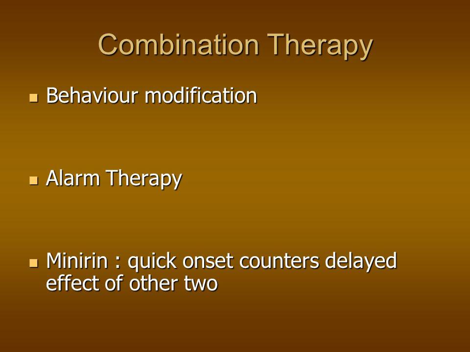 Combination Therapy Behaviour modification Alarm Therapy