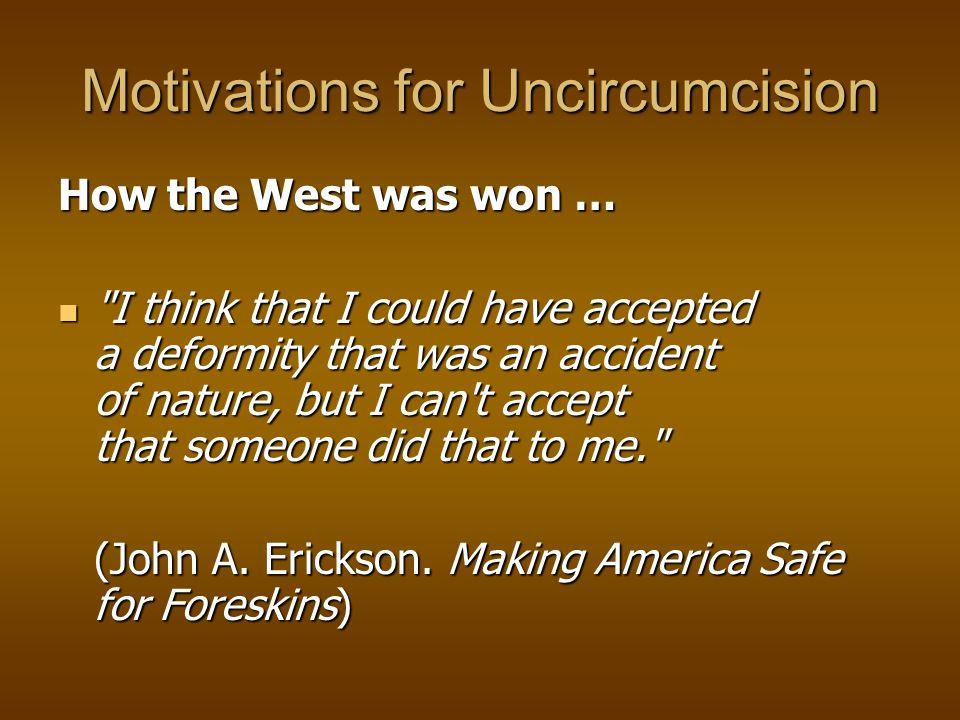 Motivations for Uncircumcision