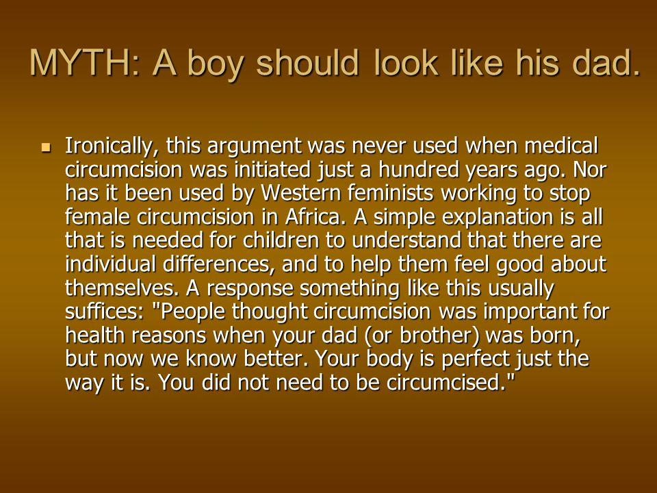 MYTH: A boy should look like his dad.