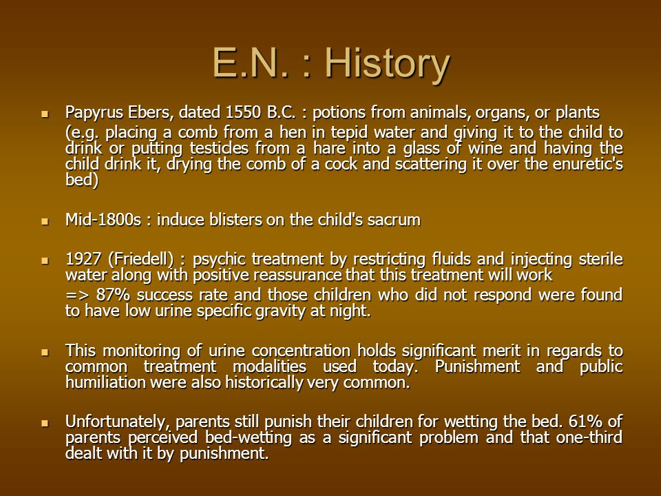 E.N. : History Papyrus Ebers, dated 1550 B.C. : potions from animals, organs, or plants.