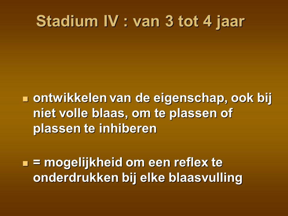 Stadium IV : van 3 tot 4 jaar