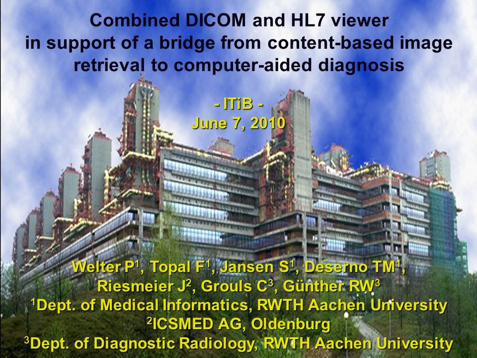 Combined DICOM and HL7 viewer in support of a bridge from content-based image retrieval to computer-aided diagnosis