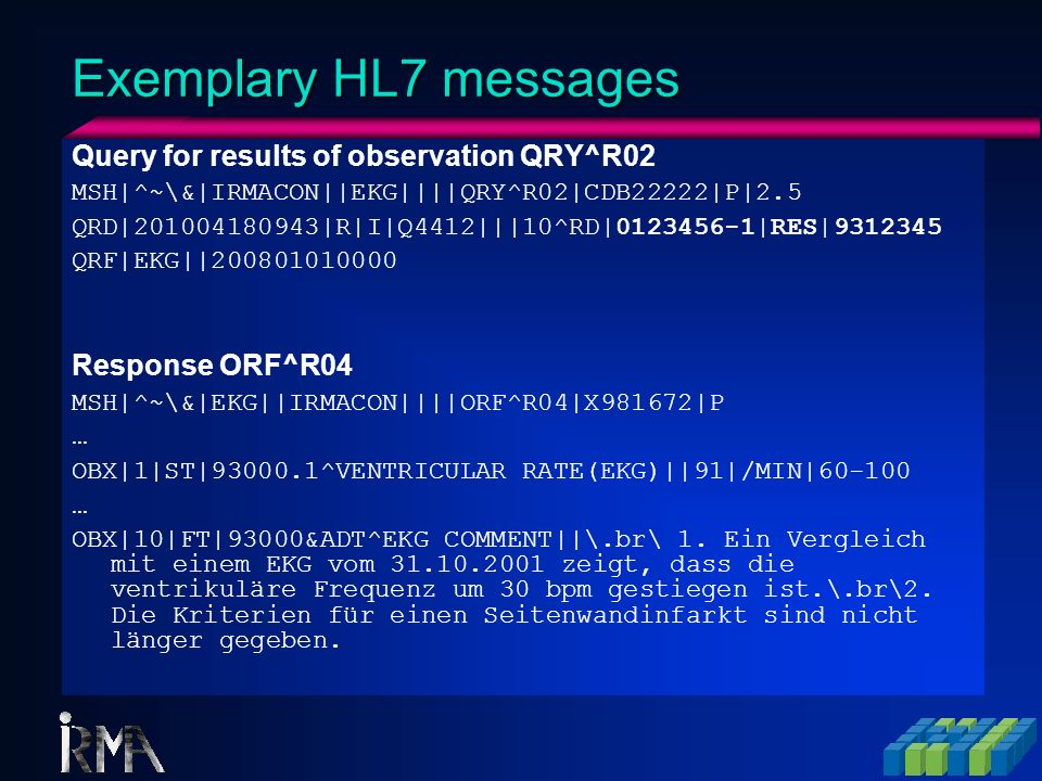 Exemplary HL7 messages Query for results of observation QRY^R02