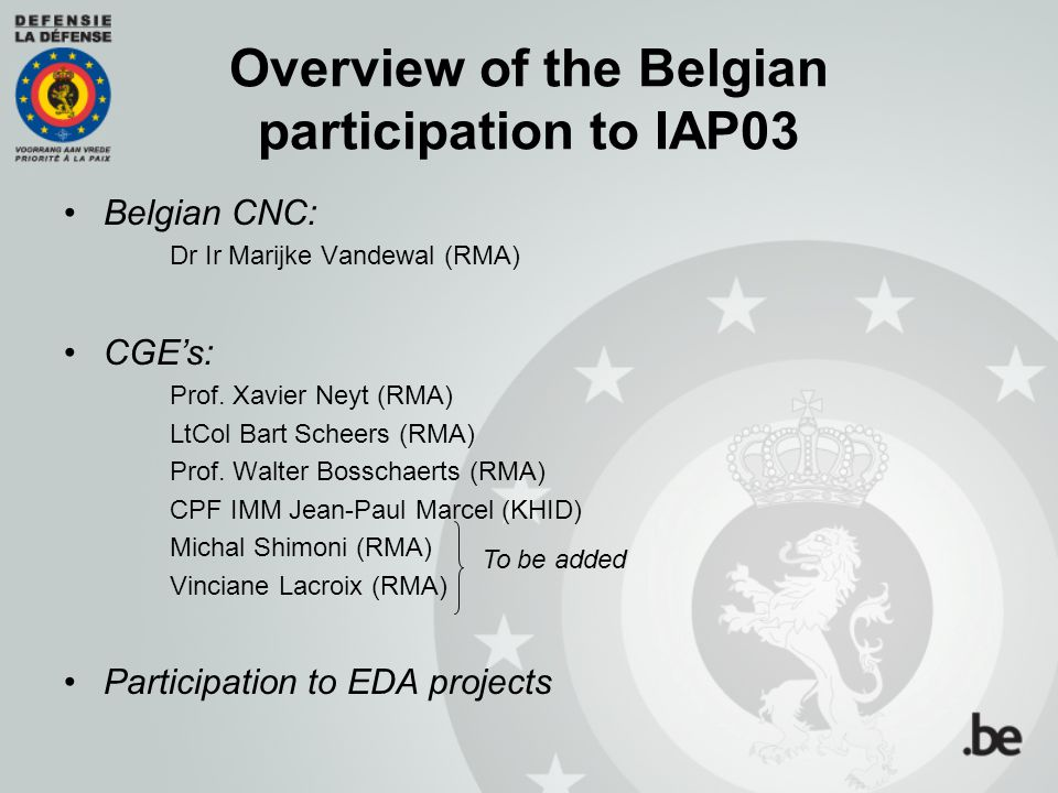 Overview of the Belgian participation to IAP03