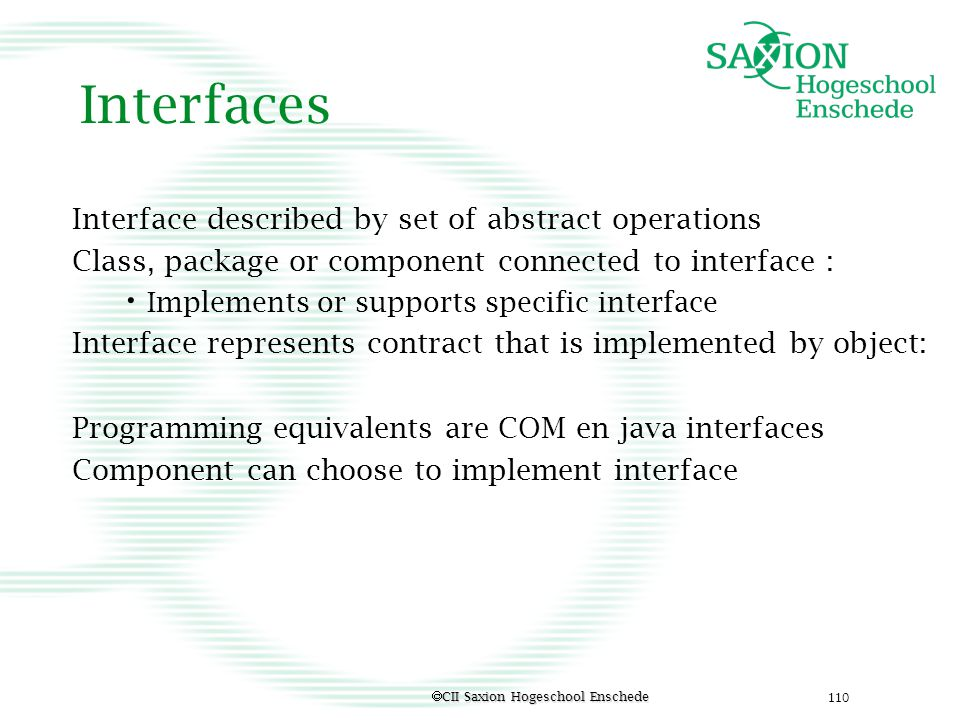 Interfaces Interface described by set of abstract operations
