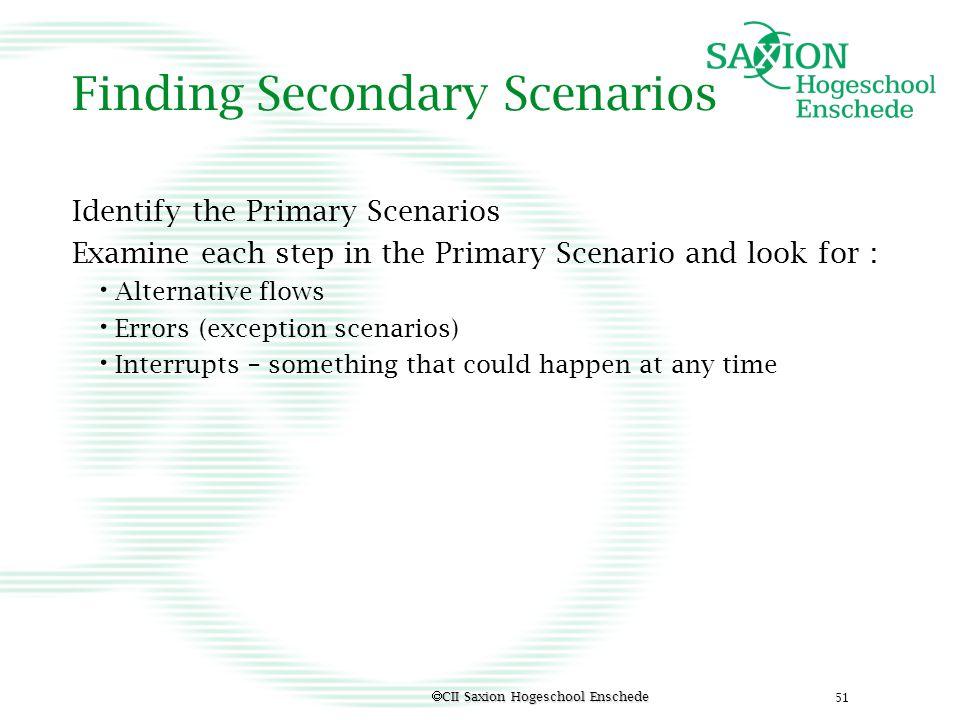 Finding Secondary Scenarios