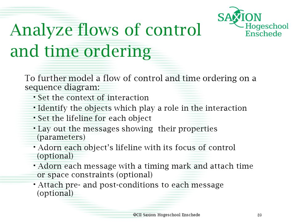 Analyze flows of control and time ordering