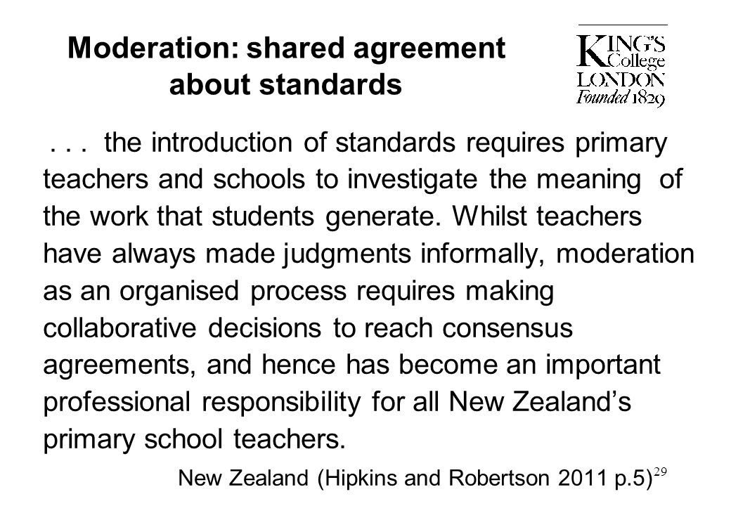 Moderation: shared agreement about standards