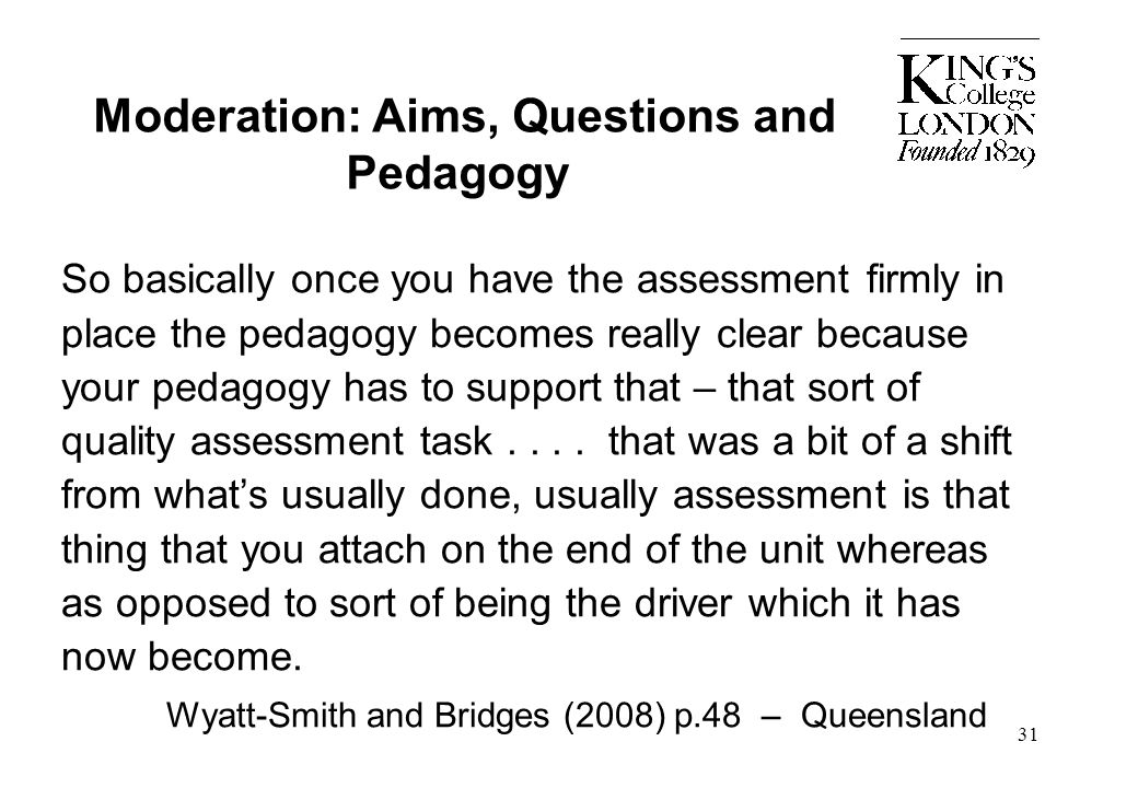 Moderation: Aims, Questions and Pedagogy