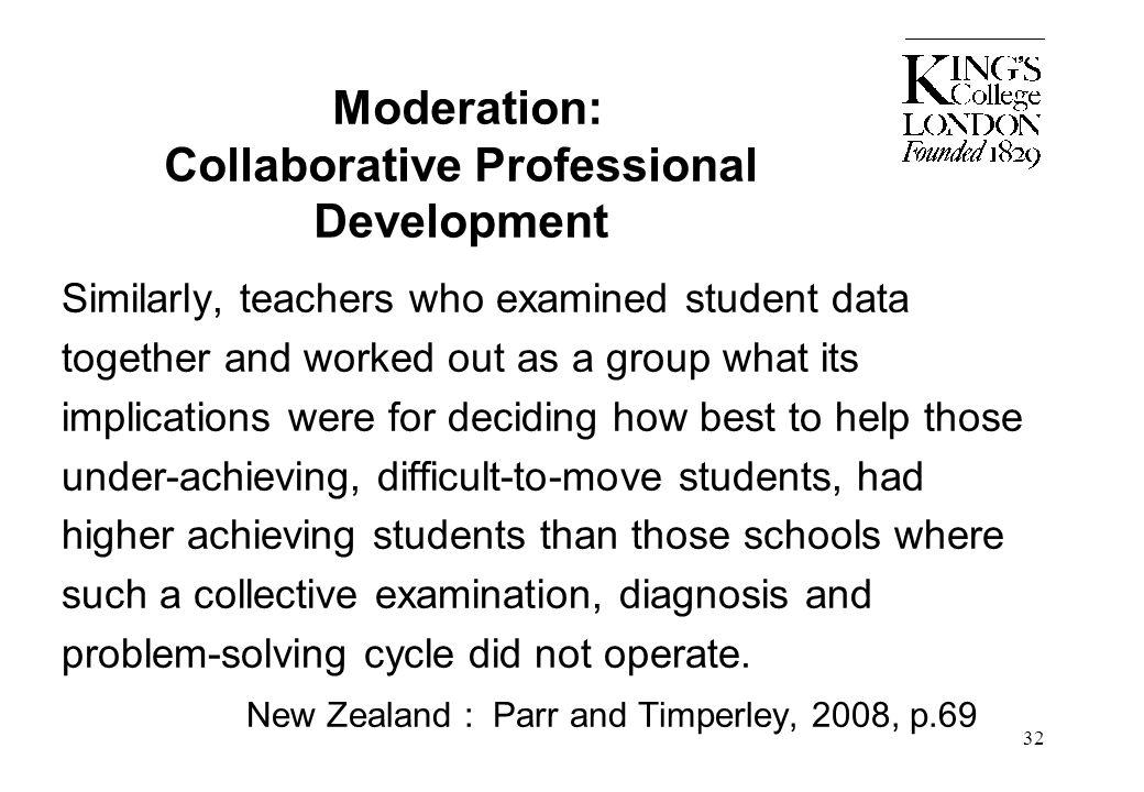 Moderation: Collaborative Professional Development