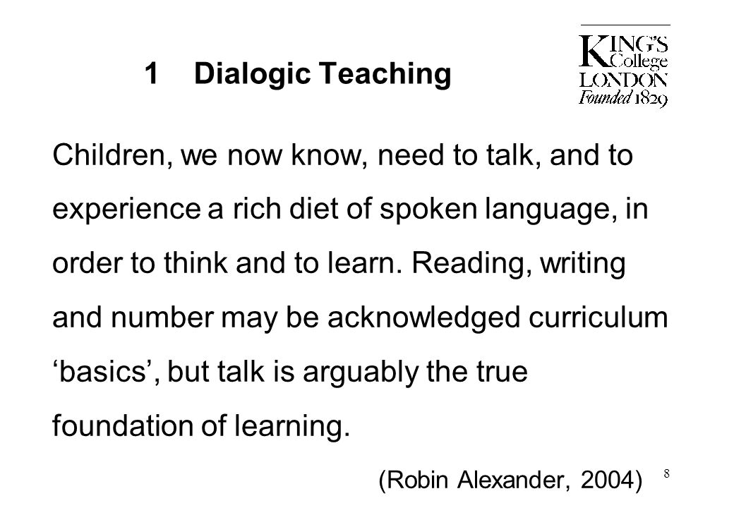 1 Dialogic Teaching (Robin Alexander, 2004)