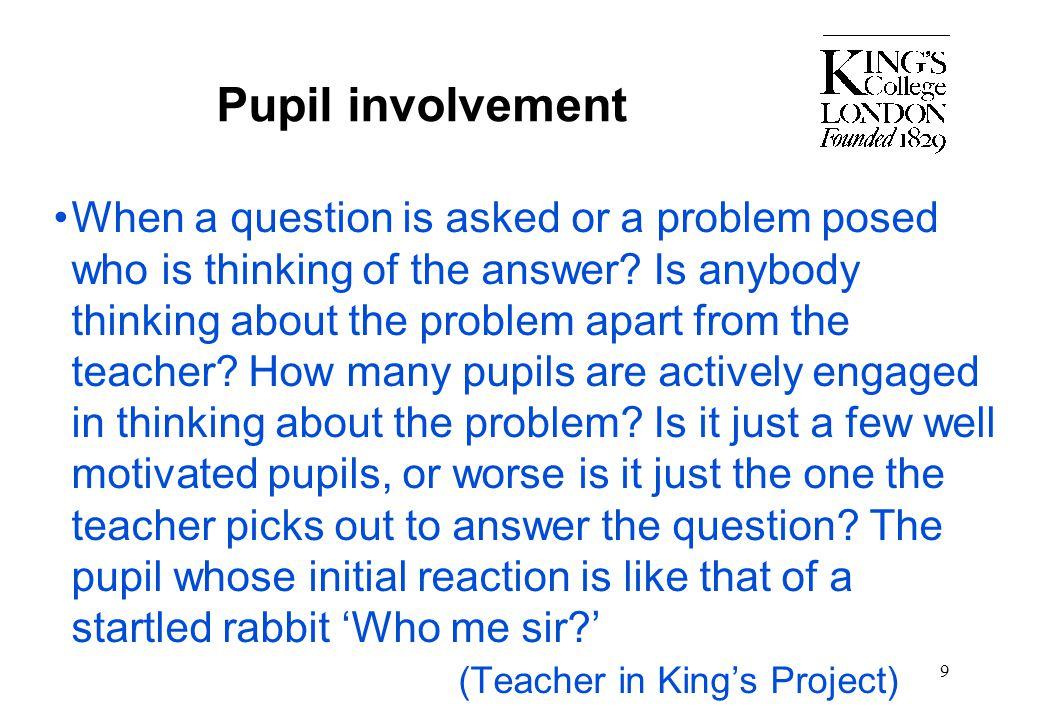 Pupil involvement