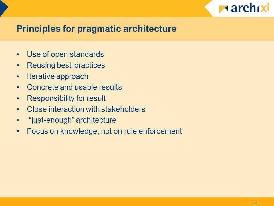 Principles for pragmatic architecture