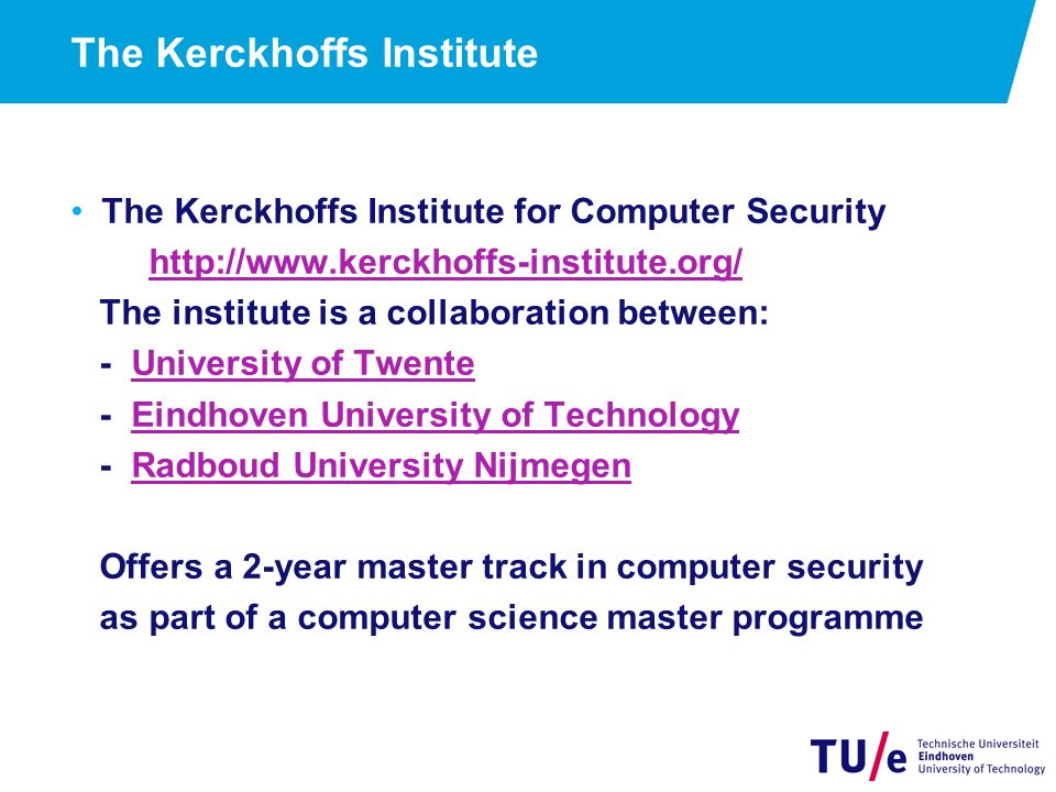 The Kerckhoffs Institute
