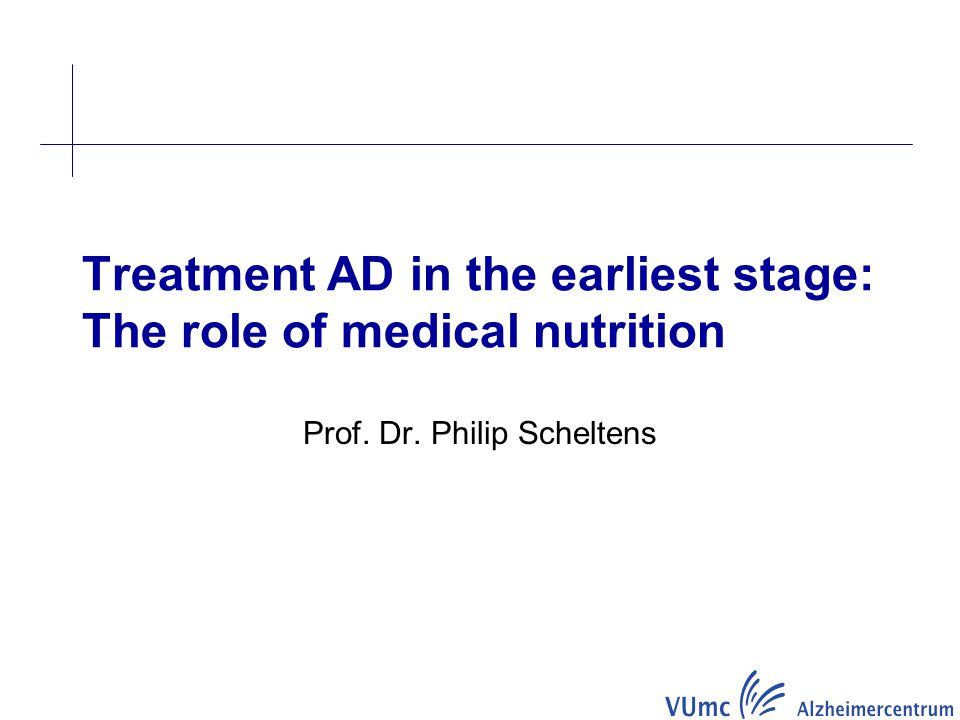 Treatment AD in the earliest stage: The role of medical nutrition