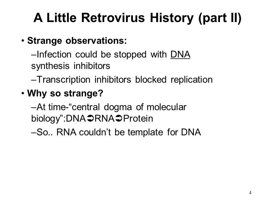 A Little Retrovirus History (part II)