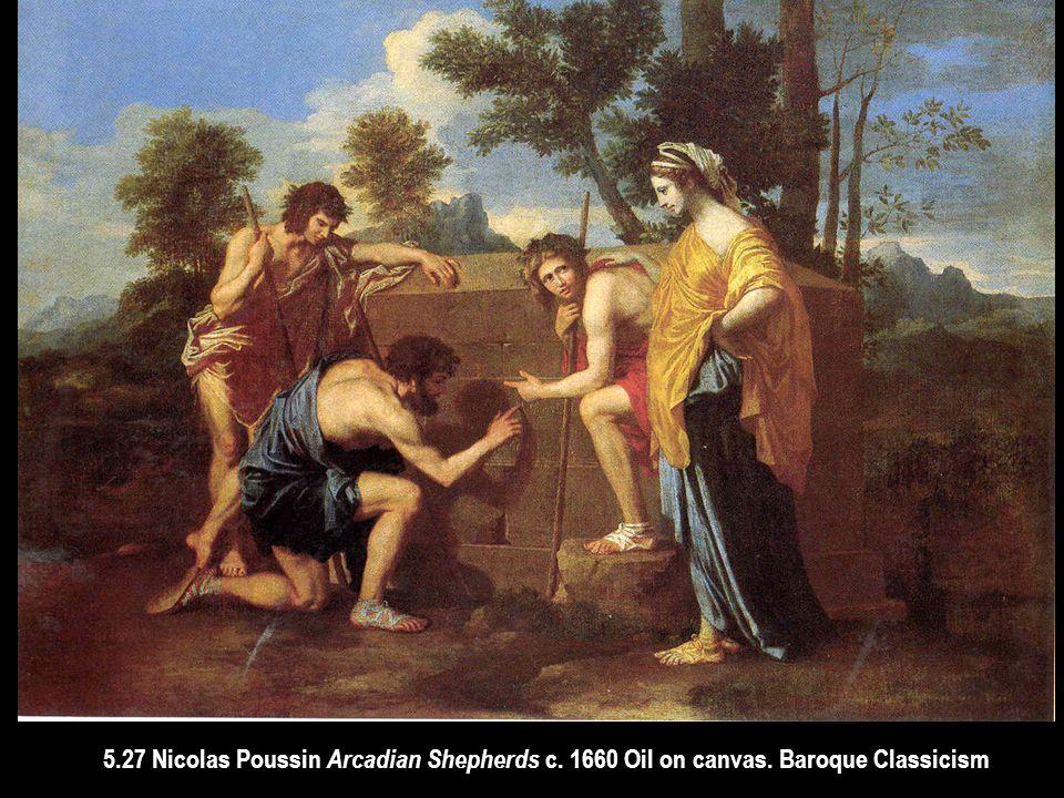 5. 27 Nicolas Poussin Arcadian Shepherds c. 1660 Oil on canvas