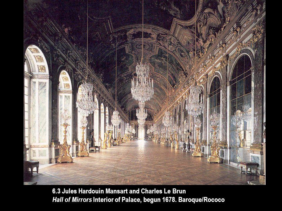 6.3 Jules Hardouin Mansart and Charles Le Brun