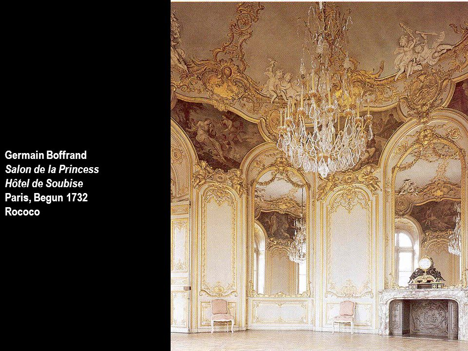 Germain Boffrand Salon de la Princess Hôtel de Soubise Paris, Begun 1732 Rococo