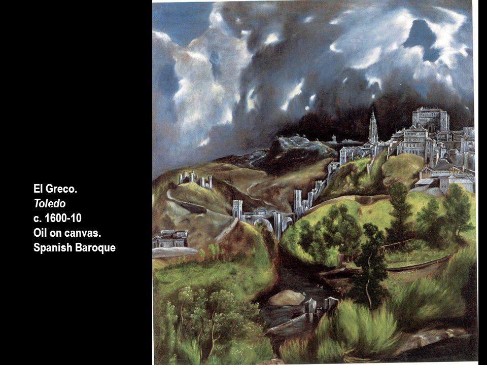 El Greco. Toledo c. 1600-10 Oil on canvas. Spanish Baroque