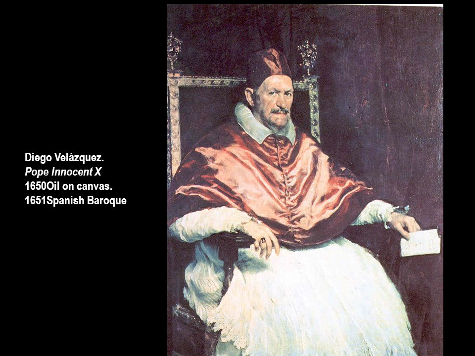 Diego Velázquez. Pope Innocent X Oil on canvas. Spanish Baroque