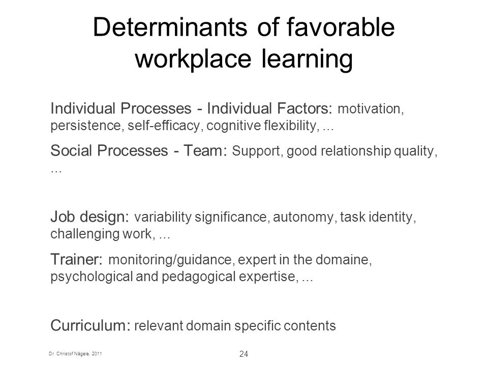 Determinants of favorable workplace learning