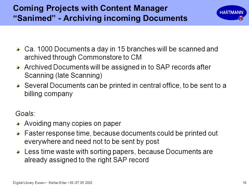 Coming Projects with Content Manager Sanimed - Archiving incoming Documents