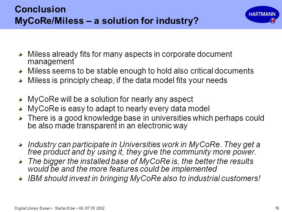Conclusion MyCoRe/Miless – a solution for industry