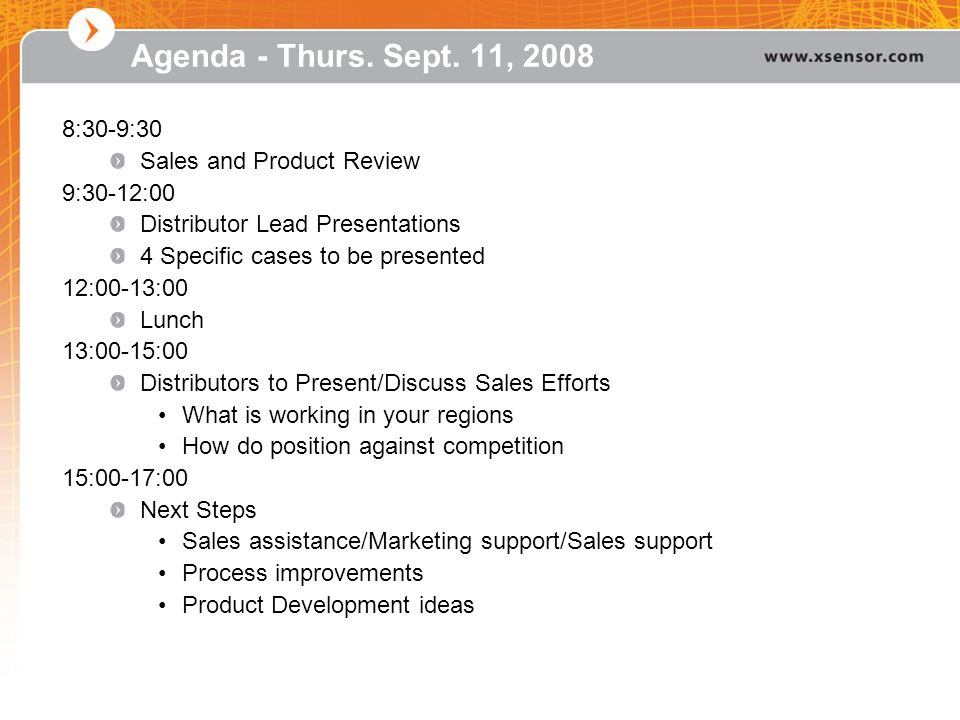 Agenda - Thurs. Sept. 11, 2008 8:30-9:30 Sales and Product Review