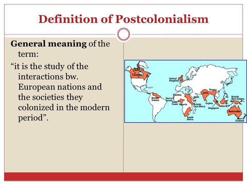 Definition of Postcolonialism