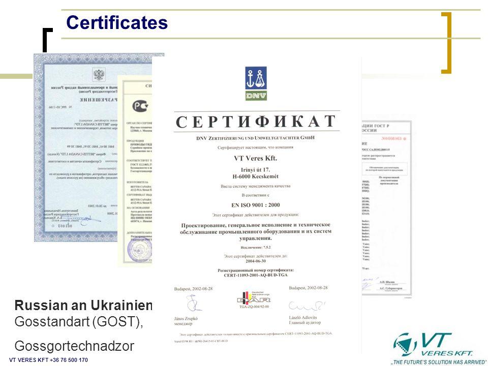 Certificates Russian an Ukrainien Certificates: Gosstandart (GOST),