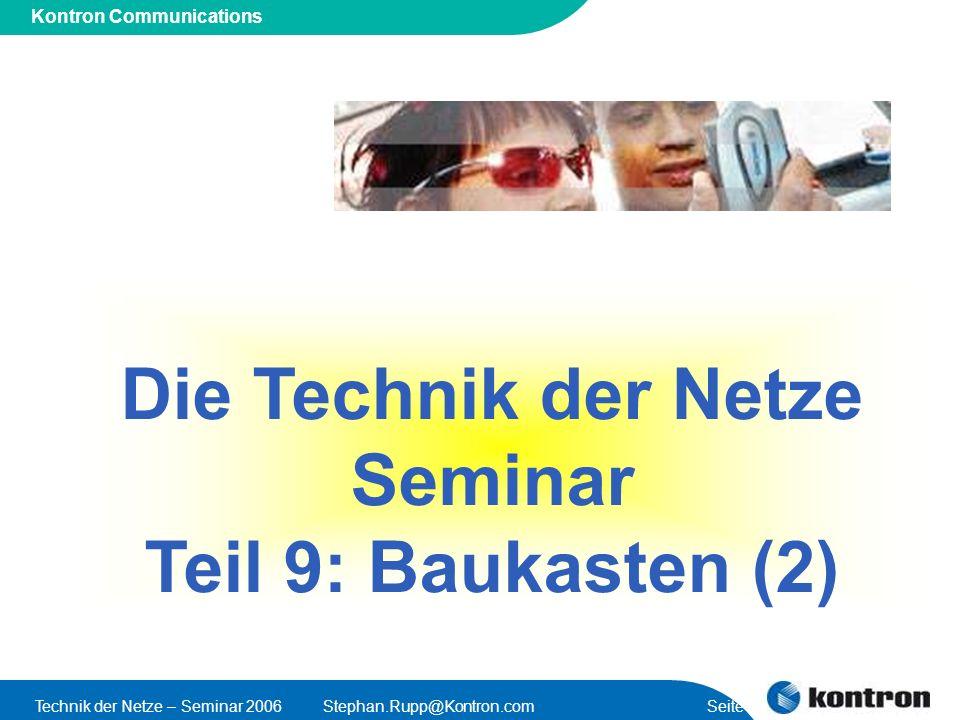 Die Technik der Netze Seminar Teil 9: Baukasten (2)