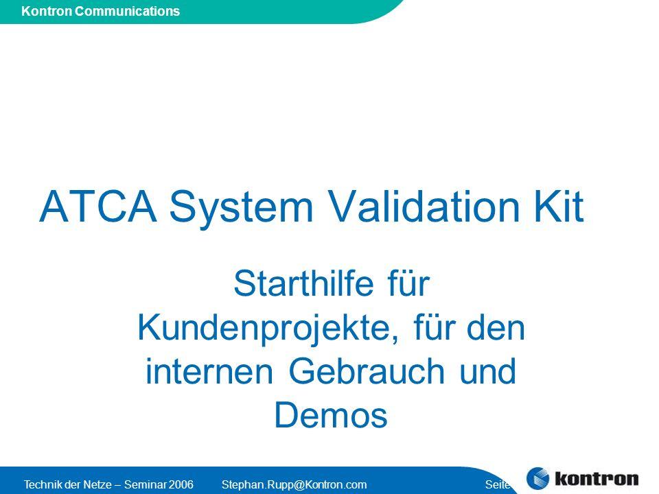 ATCA System Validation Kit