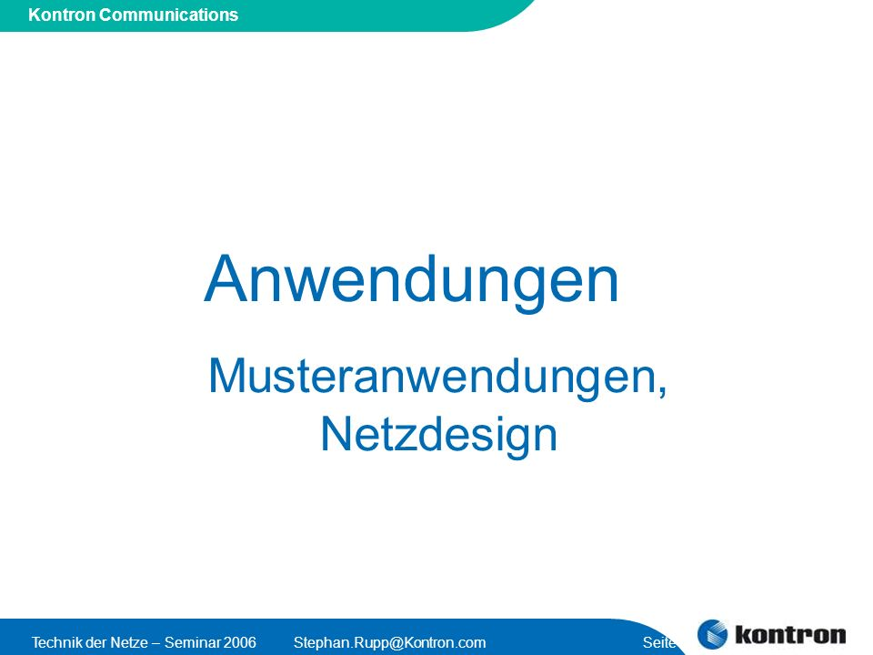 Musteranwendungen, Netzdesign