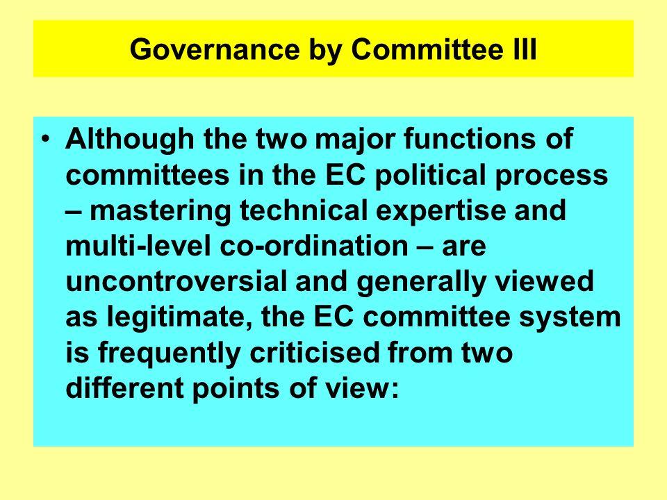 Governance by Committee III