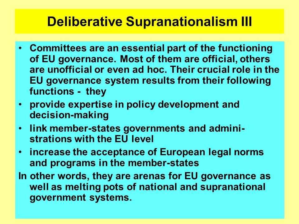 Deliberative Supranationalism III
