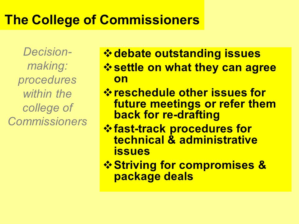 Decision-making: procedures within the college of Commissioners