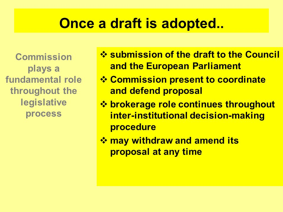 Commission plays a fundamental role throughout the legislative process