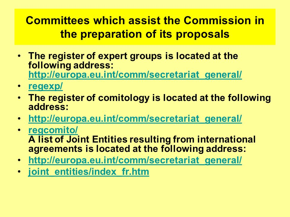 Committees which assist the Commission in the preparation of its proposals